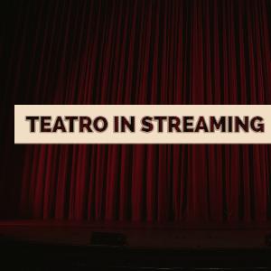 Teatro Streaming - noleggio